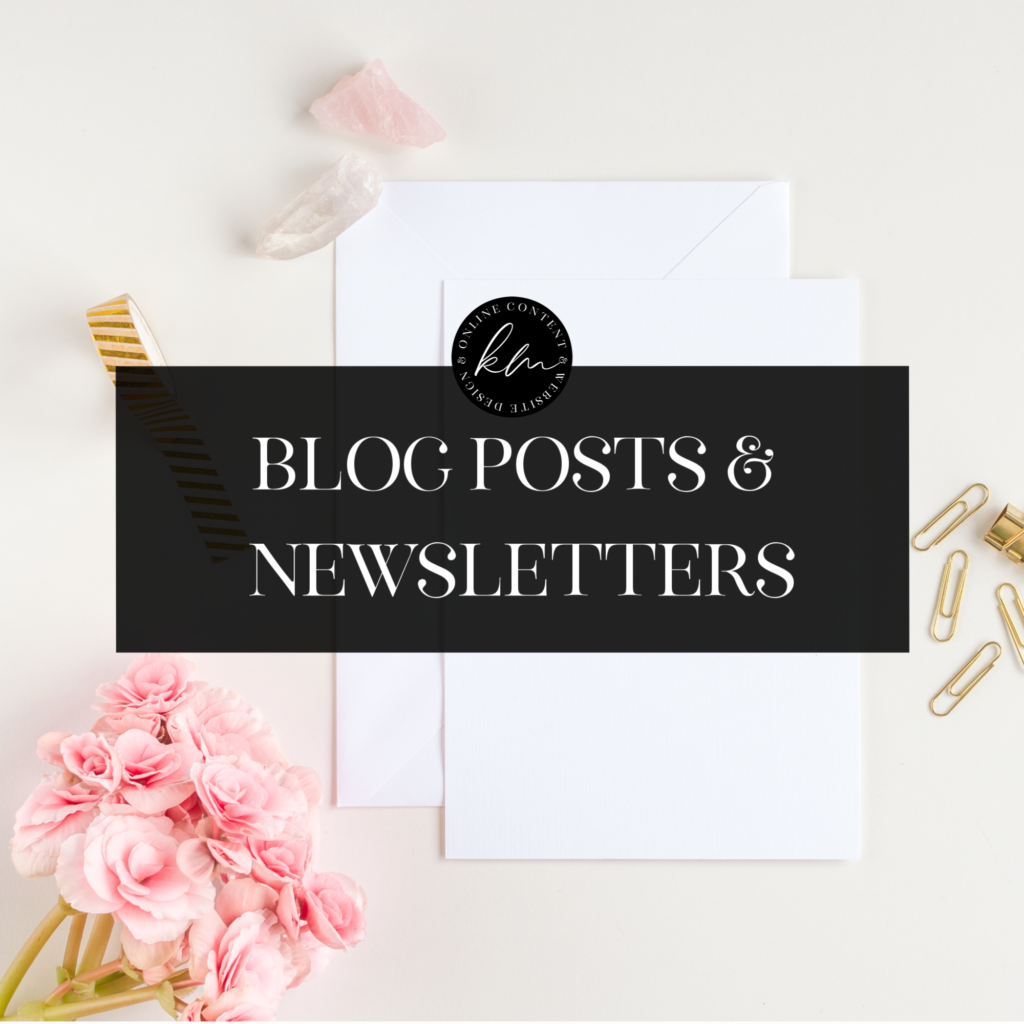 blog posts and newsletters