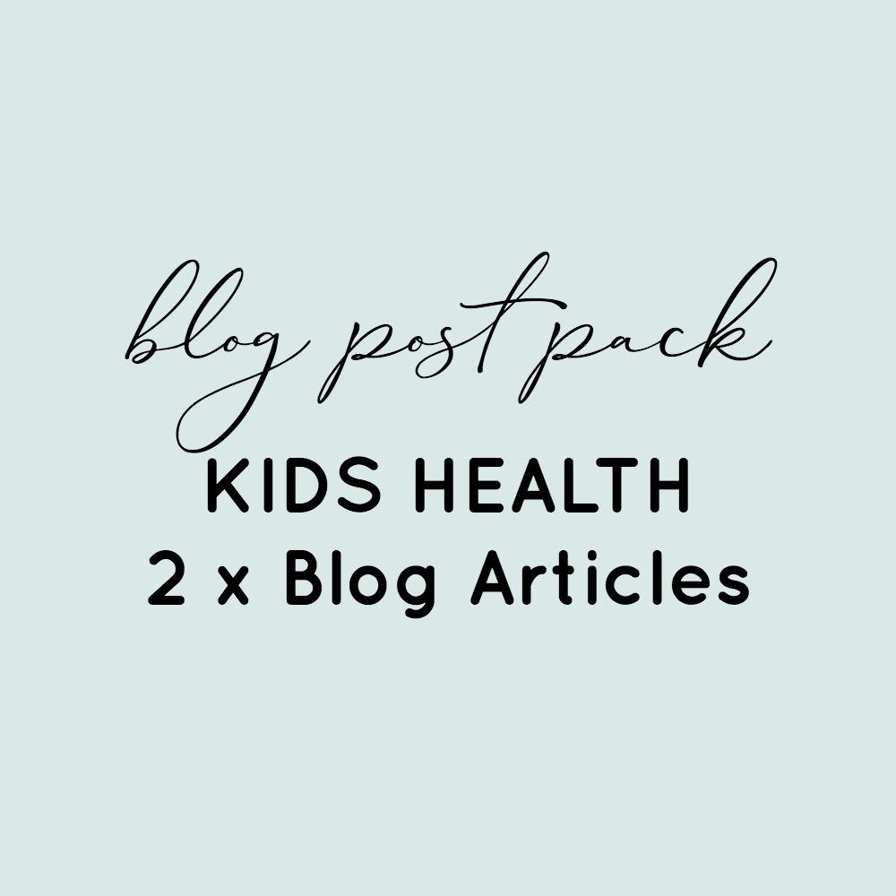 BLog Post Pack - Kids Health